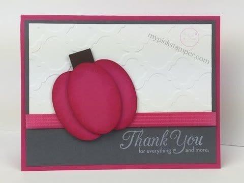 Episode 418 – Pink Pumpkin Thank You Card using Stampin' Up! & Big Shot