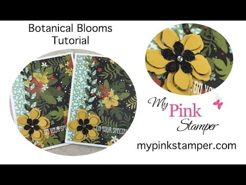 Tuesday Video Tutorial on Wednesday!  Botanical Blooms Sneak Peek Project!