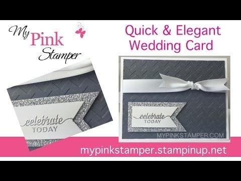 Quick & Elegant Wedding Card VIDEO Tutorial! Episode 444