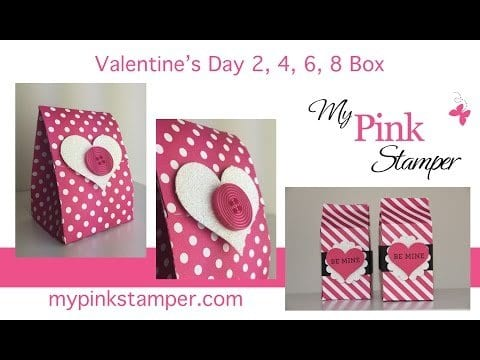 Thursday VIDEO Tutorial – How to Make a 2, 4, 6, 8 Box for Valentine's Day