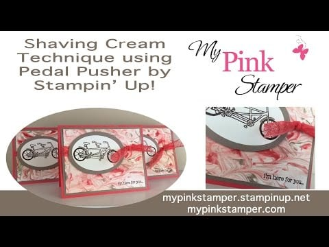 Thoughtful Thursday Video Tutorial – Shaving Cream Technique using Stampin' Up!'s Pedal Pusher