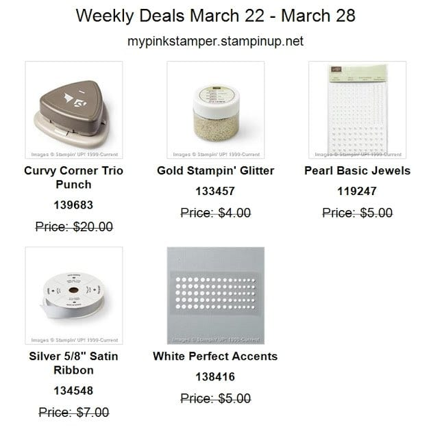 Stampin' Up!'s Weekly Deals March 22nd – March 28th!