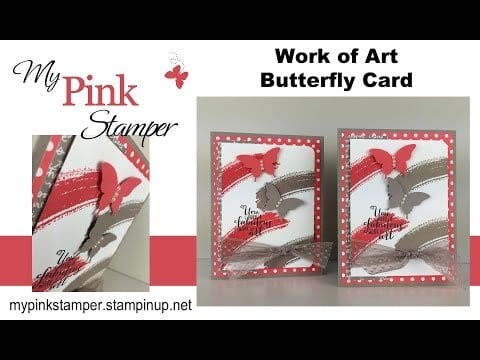 Work of Art Butterfly Card VIDEO Tutorial!  Episode 471