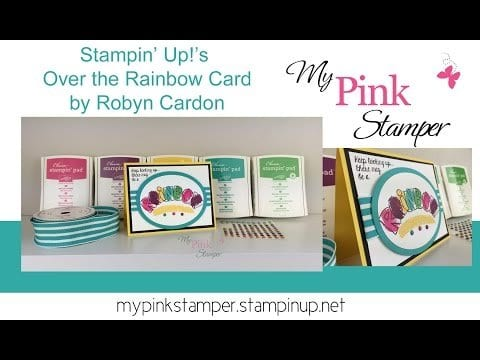Tuesday Video Tutorial – Over the Rainbow Card using Stampin' Up! – Episode 467