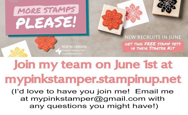 NEW Promotion for Joining My Team in June!!  Plus Day 28 of a Card a Day in May card and Giveaway!