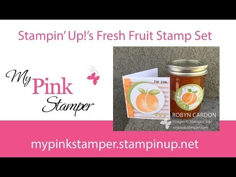 Stampin' Up! Fresh Fruit Apricot Jam Card VIDEO Tutorial – Episode 501