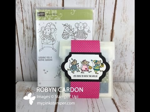 Episode 528 – Belly Band Gift Packing with Stampin' Up! Merry Mice (Video Tutorial)
