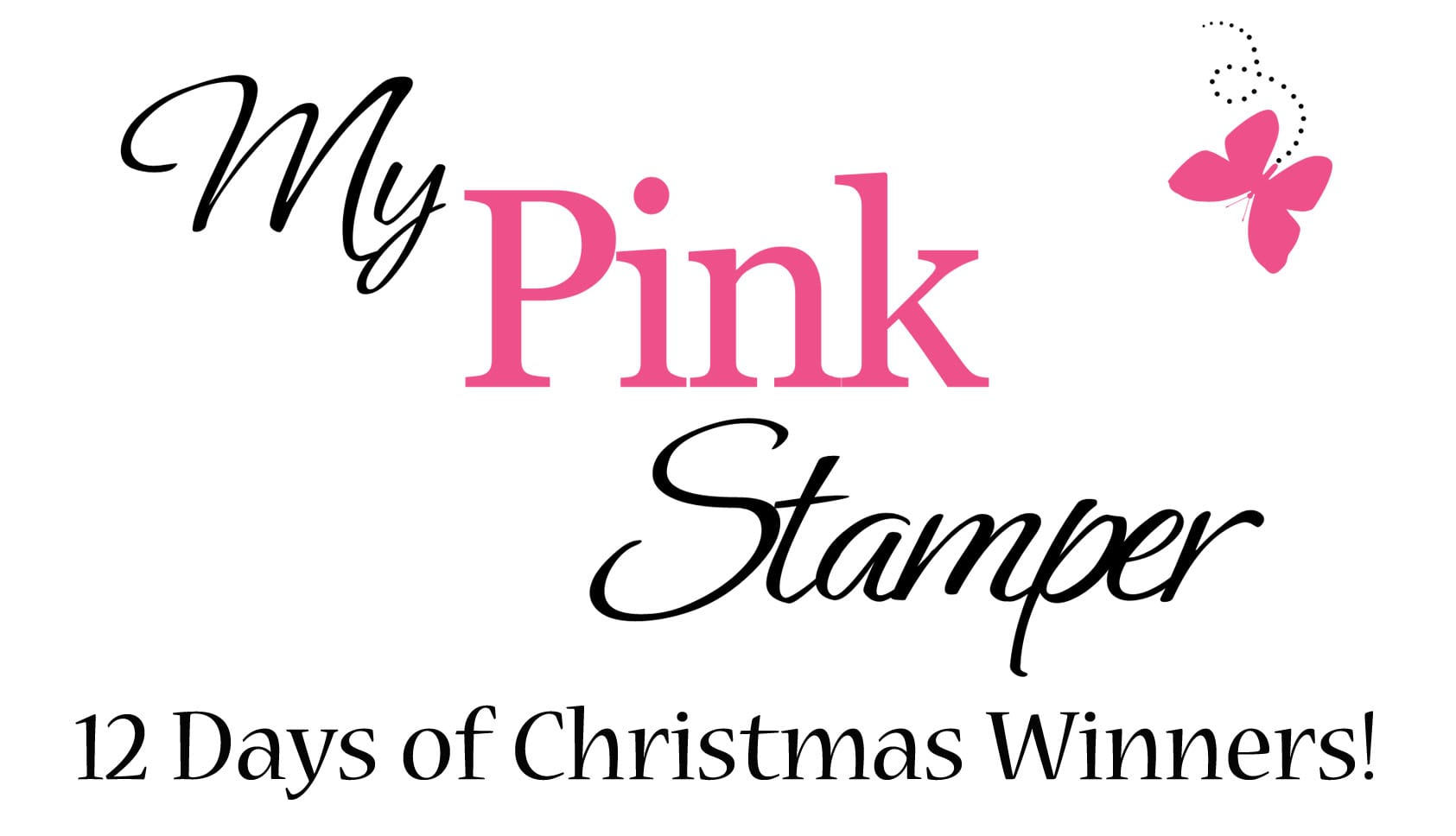 12 Days of Christmas Winners & Pink Candy Winner