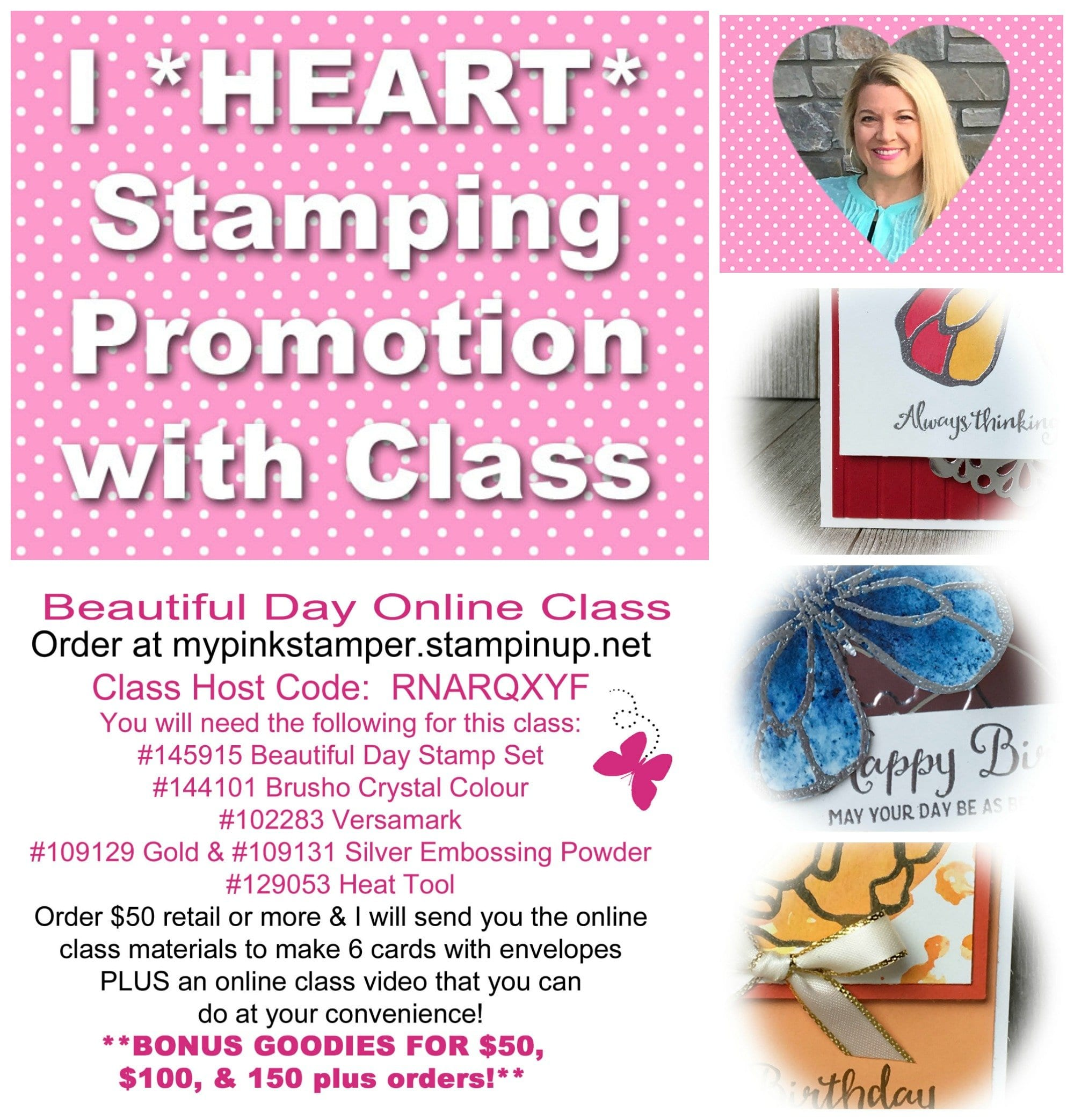 I *HEART* Stamping Promotion with Beautiful Day Online Class!