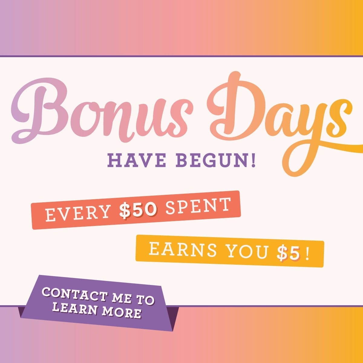 Bonus Days are Back!!