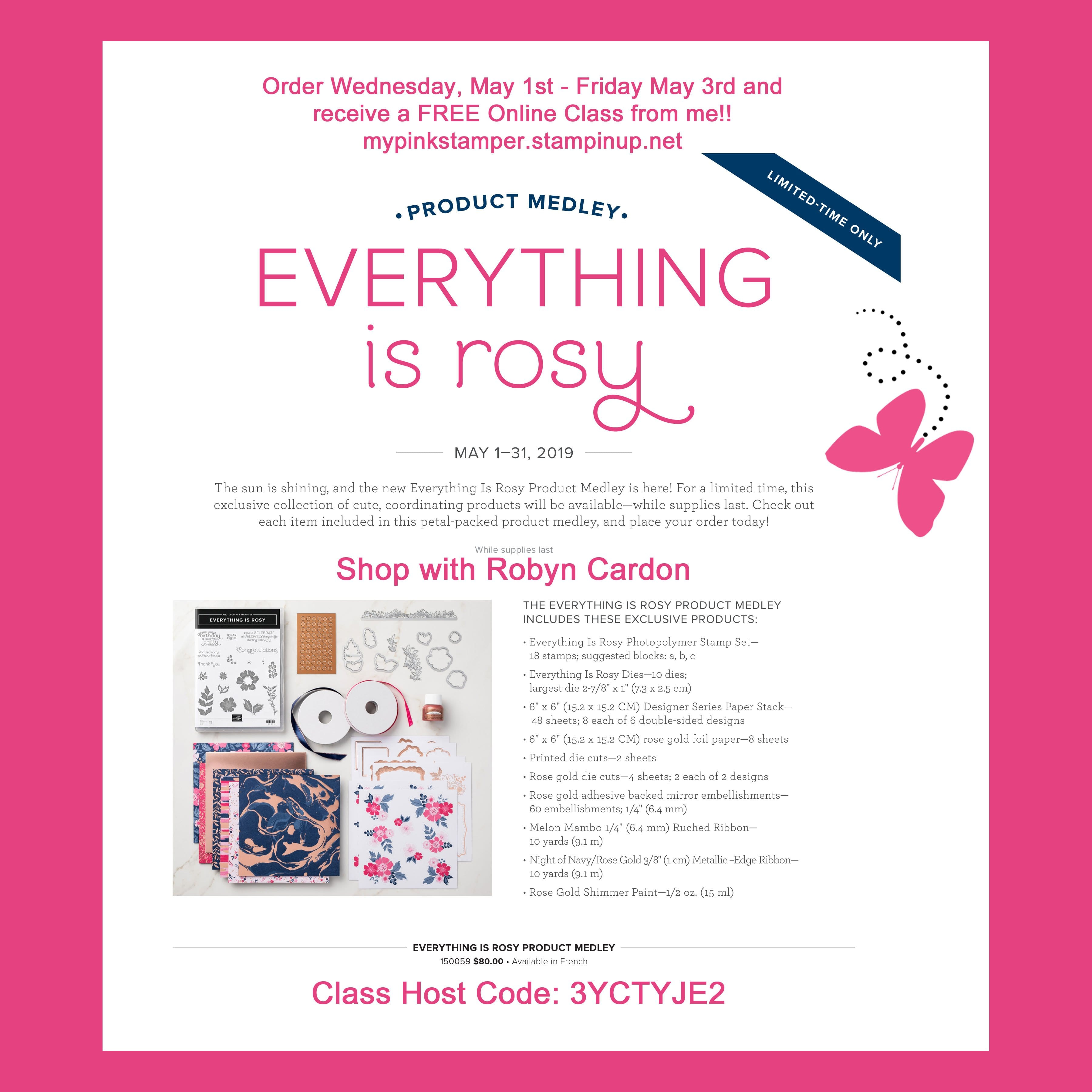 Everything is Rosy Limited Edition Product Medley Online Class!