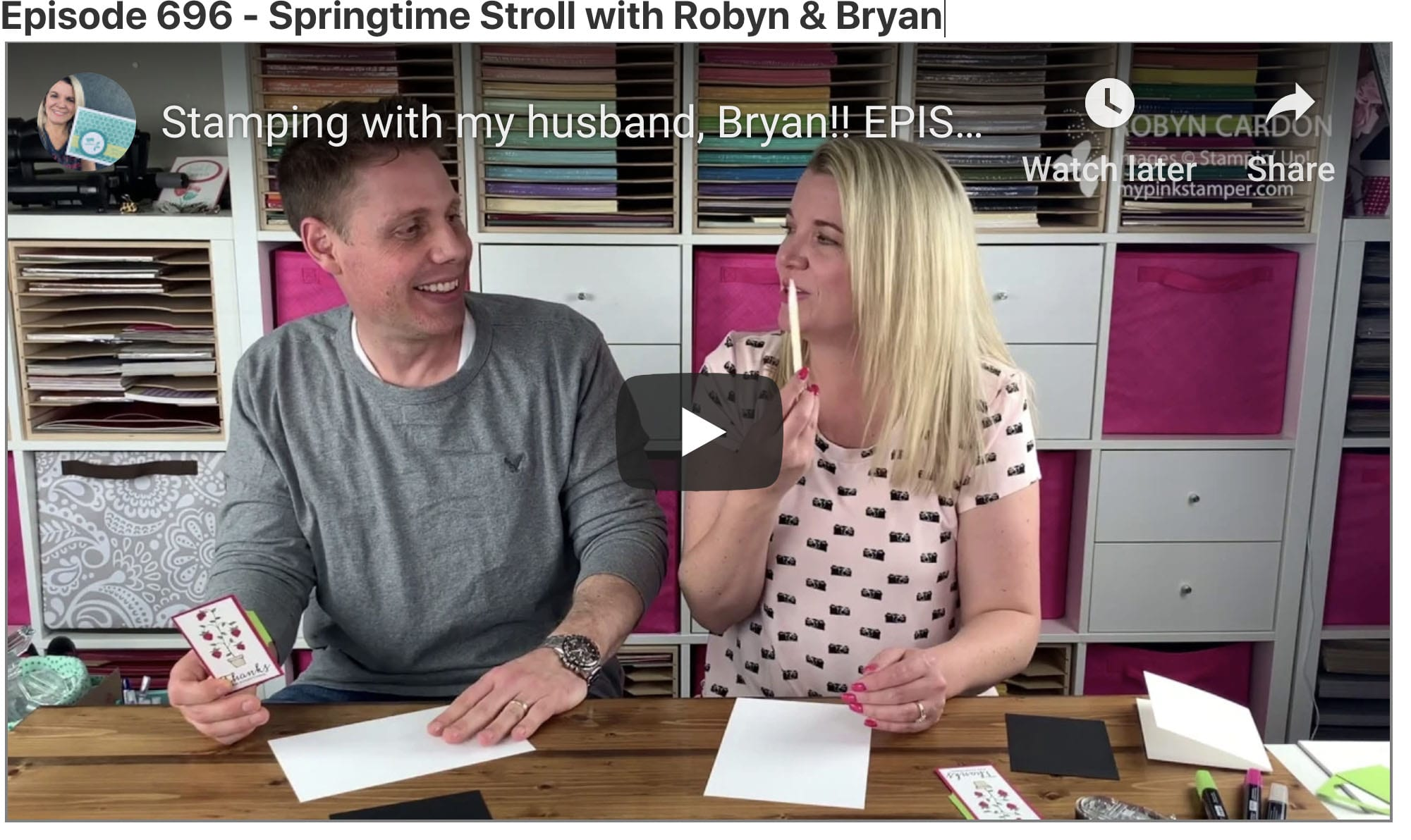 {VIDEO}Episode 696 – Stamping with Robyn & Bryan – Stampin' Up! Springtime Stroll