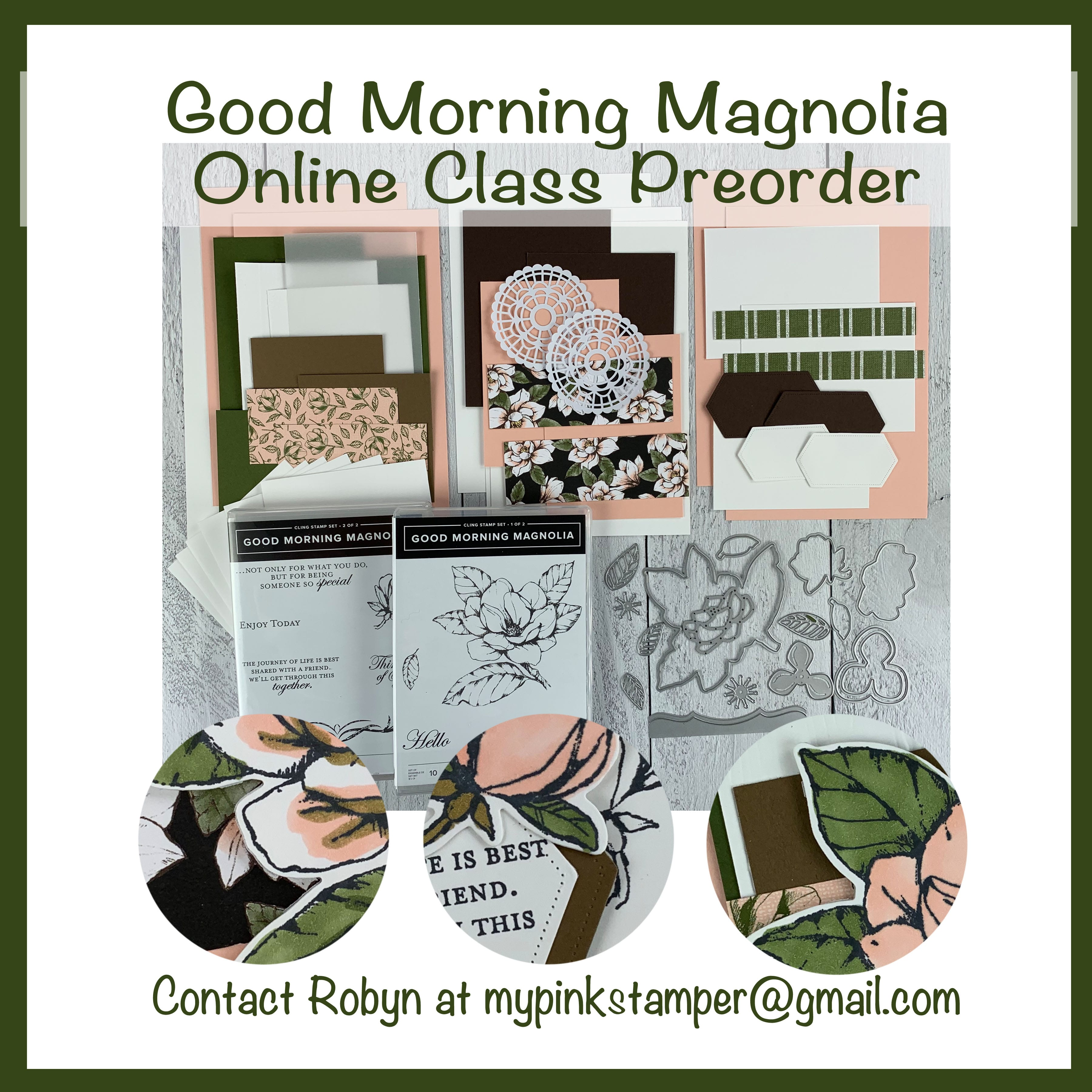 Stampin' Up! Good Morning Magnolia REPEAT Online Class Preorder