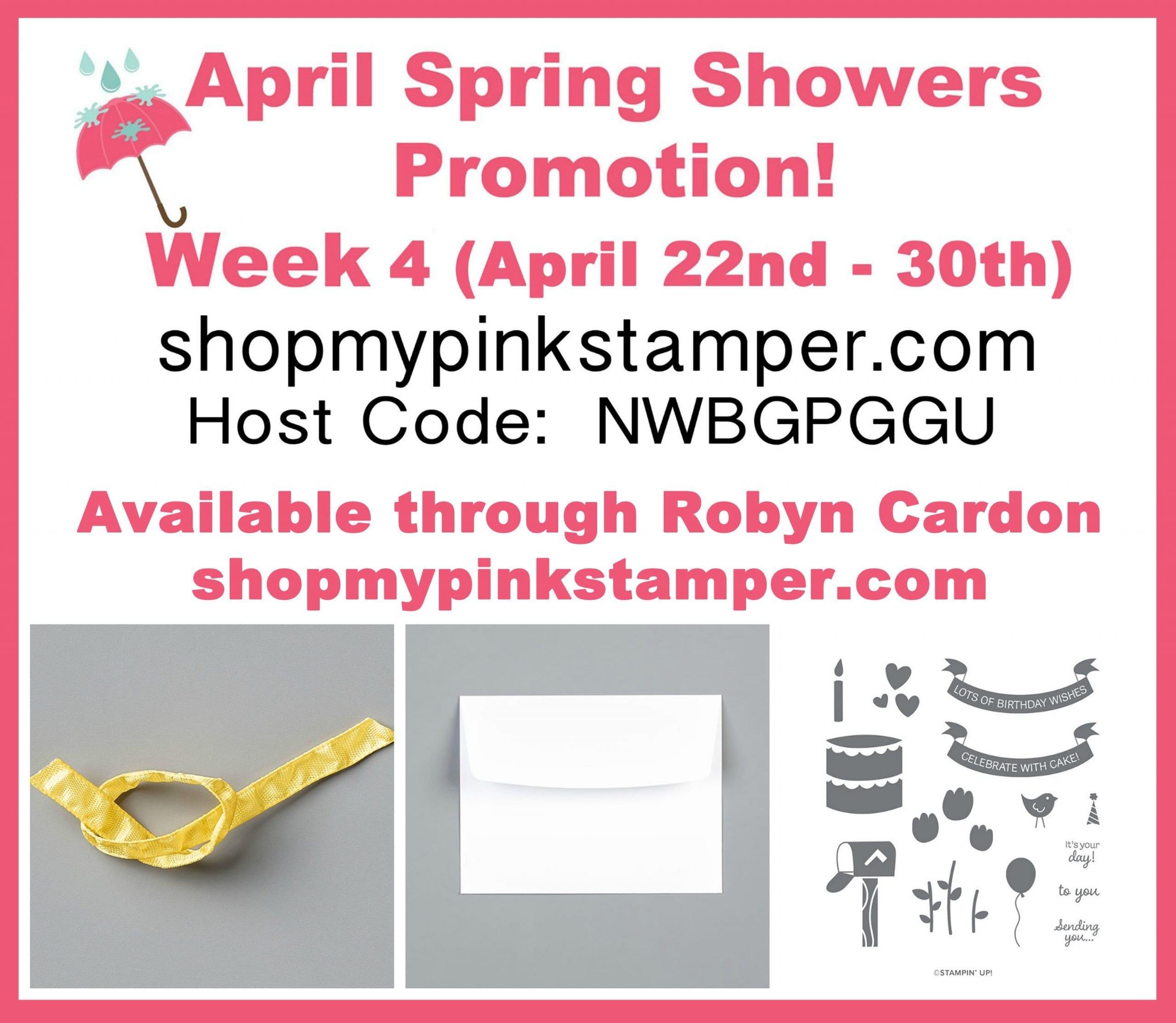 Week 4 – April Spring Showers Promotion!